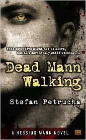 DEAD MANN WALKING by Stefan Petrucha