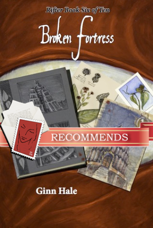 REVIEW: Broken Fortress & Enemies and Shadows (Rifter Parts 6 & 7) by Ginn Hale