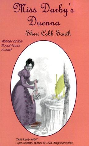 REVIEW: Miss Darby's Duenna by Sheri Cobb South