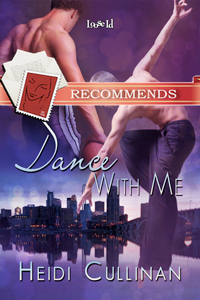 REVIEW: Dance With Me by Heidi Cullinan