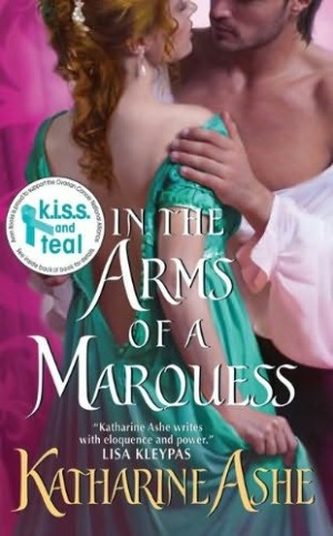 DUAL REVIEW: In the Arms of the Marquess by Katherine Ashe