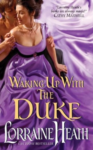 REVIEW: Waking Up with the Duke by Lorraine Heath