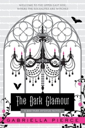 REVIEW: The Dark Glamour by Gabriella Pierce