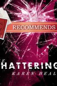 REVIEW: The Shattering by Karen Healey