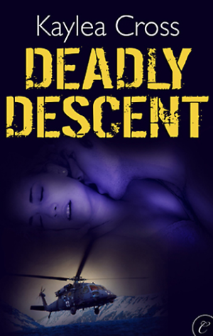 REVIEW: Deadly Descent by Kaylea Cross