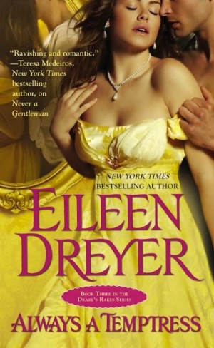 REVIEW: Always a Temptress by Eileen Dreyer
