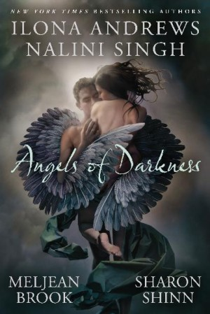 REVIEW: Angels of Darkness by Ilona Andrews, Meljean Brook, Sharon Shinn, and Nalini Singh