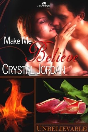 REVIEW: Make Me Believe by Crystal Jordan