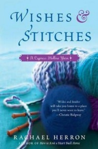 Wishes and Stitches by Rachel Herron