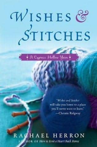 REVIEW: Wishes and Stitches by Rachel Herron