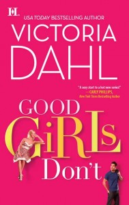 Good Girls Don't Victoria Dahl