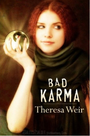 REVIEW: Bad Karma by Theresa Weir