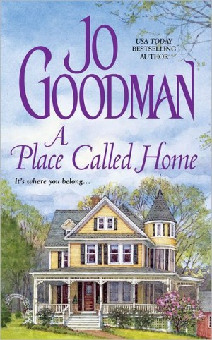 REVIEW: A Place Called Home by Jo Goodman