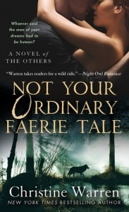 REVIEW: Not Your Ordinary Faerie Tale by Christine Warren