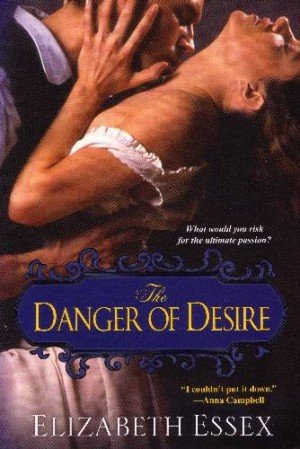 REVIEW: The Danger of Desire by Elizabeth Essex