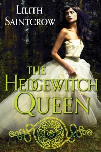 The Hedge Witch Queen by Lilith Saintcrow