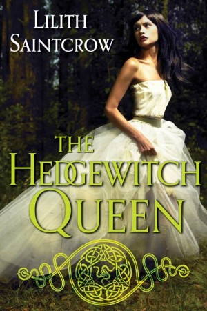 REVIEW: The Hedgewitch Queen by Lillith Saintcrow