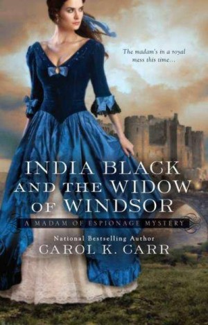 REVIEW: India Black and the Widow of Windsor by Carol K. Carr