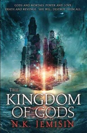REVIEW: Kingdom of Gods by N.K. Jemisin