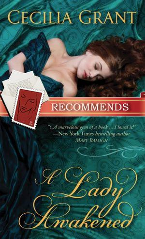 Interview & Giveaway with Cecilia Grant, Author of A Lady Awakened