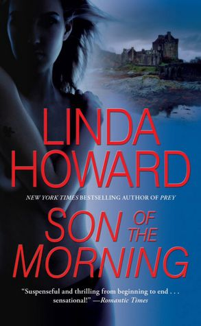 REVIEW: Son of the Morning by Linda Howard