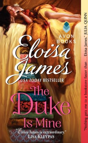 REVIEW: The Duke Is Mine by Eloisa James