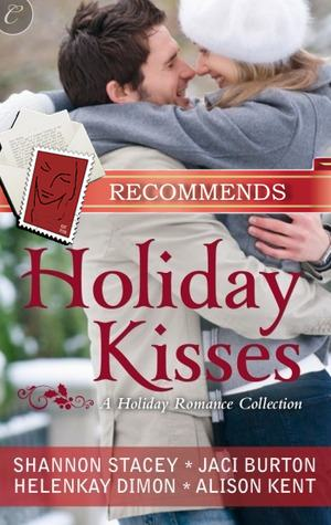REVIEW: Holiday Kisses by Jaci Burton, HelenKay Dimon, Alison Kent, Shannon Stacey