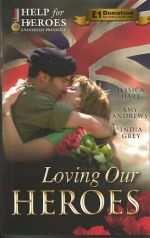REVIEW: Loving Our Heroes by Jessica Hart, Amy Andrews and India Grey
