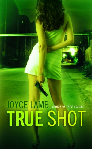 REVIEW: True Shot by Joyce Lamb