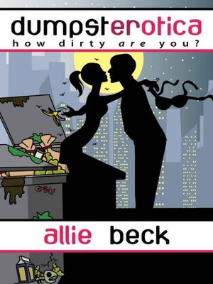 REVIEW: Dumpersterotica by Allie Beck