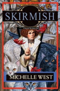 Skirmish by Michelle West