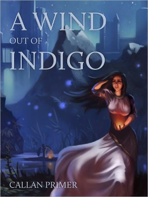 REVIEW: A Wind Out of Indigo by Callan Primer