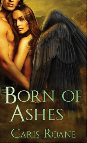 REVIEW: Born of Ashes by Caris Roane