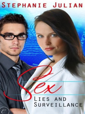 REVIEW: Sex, Lies & Surveillance by Stephanie Julian