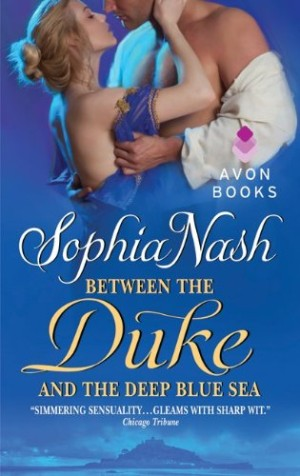 REVIEW: Between the Duke and the Deep Blue Sea by Sophia Nash