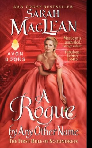 REVIEW: A Rogue By Any Other Name by Sarah MacLean