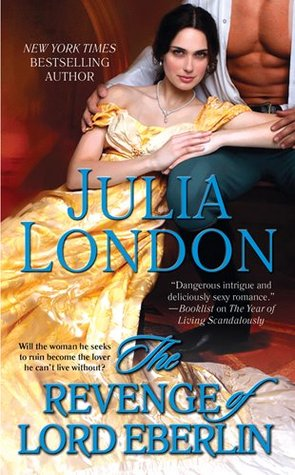 REVIEW: The Revenge of Lord Eberlin by Julia London