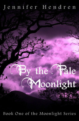 REVIEW: By the Pale Moonlight by Jennifer Hendren