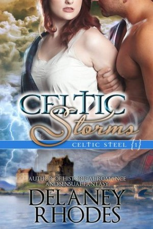 GUEST REVIEW: Celtic Storms by Delaney Rhodes