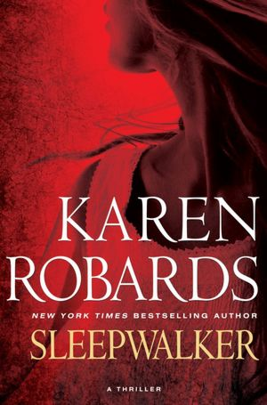 REVIEW: Sleepwalker by Karen Robards