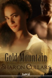 Cover art for Gold Mountain by Sharon Cullars. A brown-skinned woman with dark hair looks out at the reader. Behind her, a shirtless man with narrow eyes and golden skin hides half in shadow.