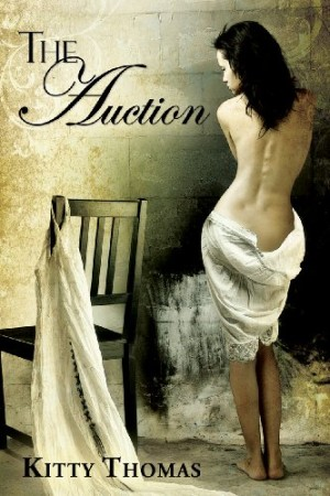 REVIEW: The Auction by Kitty Thomas