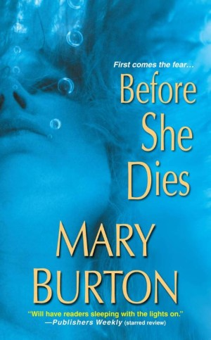REVIEW: Before She Dies by Mary Burton