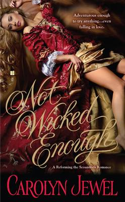 REVIEW: Not Wicked Enough by Carolyn Jewel