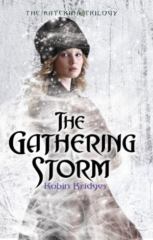 REVIEW: The Gathering Storm by Robin Bridges