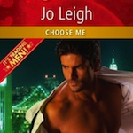 REVIEW:  Choose Me, Have Me, Want Me by Jo Leigh