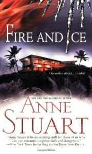 Fire and Ice Anne Stuart