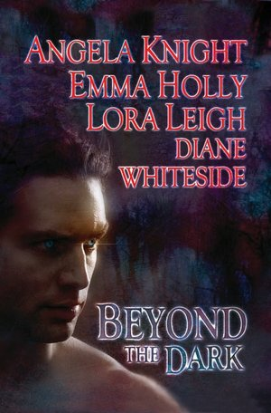 REVIEW:  Beyond the Dark by Angela Knight, Emma Holly, Lora Leigh, Diane Whiteside