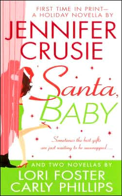 REVIEW:  Santa Baby by Jennifer Crusie, Lori Foster and Carly Phillips