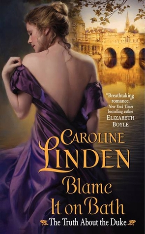 REVIEW:  Blame it on Bath by Caroline  Linden